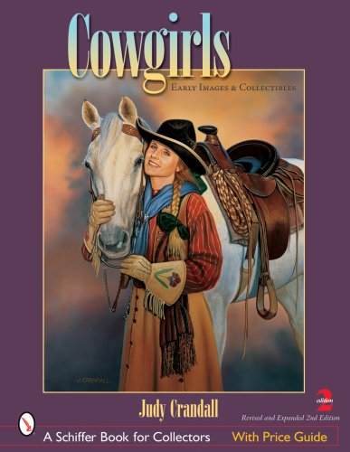 Download Cowgirls: Early Images and Collectibles (Schiffer Book for Collectors) ebook