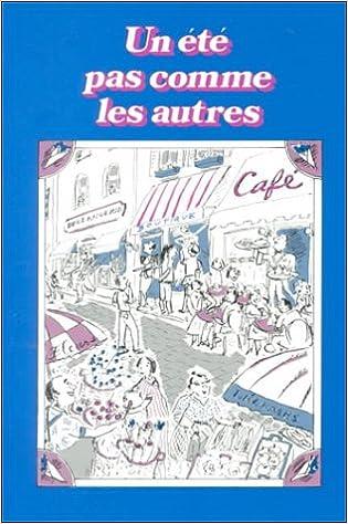 Amazon com: Un Ete Pas Comme Les Autres (French Edition