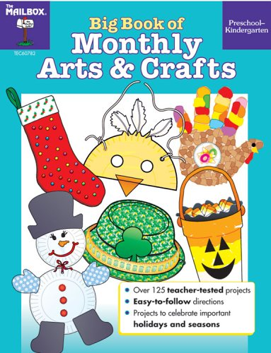 Big Book of Monthly Arts & Crafts PreS-K - Big Book Monthly