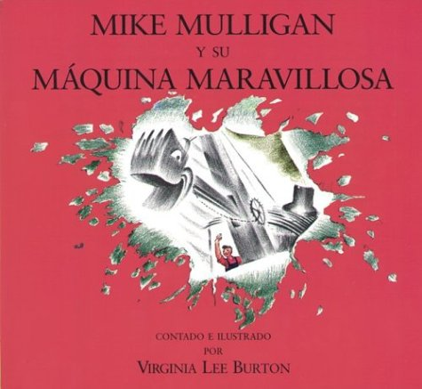Mike Mulligan y su maquina maravillosa (Spanish Edition) [Virginia Lee Burton] (Tapa Blanda)