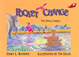 Pocket Change, Dawn L. Watkins, 0890846456