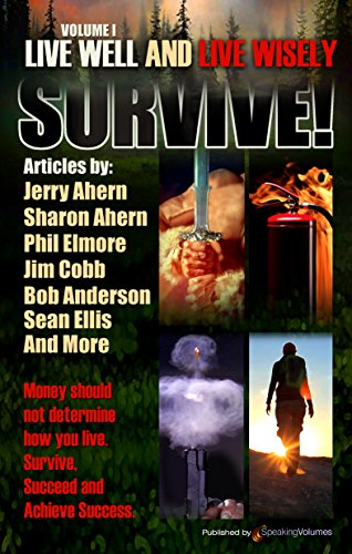 Survive! Live Well and Live Wisely by [Ahern, Jerry, Ahern, Sharon]