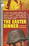 img - for The Easter Dinner book / textbook / text book