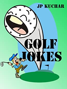 Golf Jokes Books JP Kuchar ebook