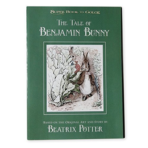 The Tale of Benjamin Bunny Super Book to Color by Bendon Publishing International