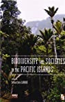 Biodiversity and Societies in the Pacific Islands par Larrue