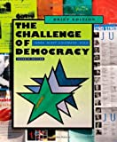 img - for By Kenneth Janda - The Challenge of Democracy: American Government in a Global World, Brief Edition: 7th (seventh) Edition book / textbook / text book