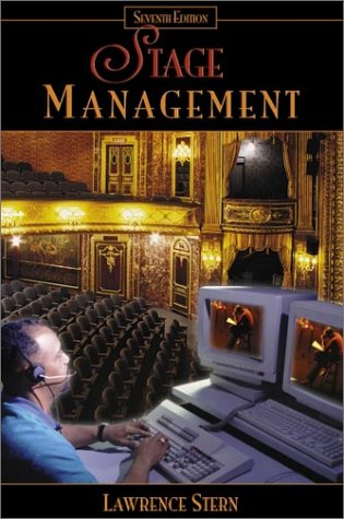 Stage Management (7th Edition) (Stage Management Lawrence Stern)