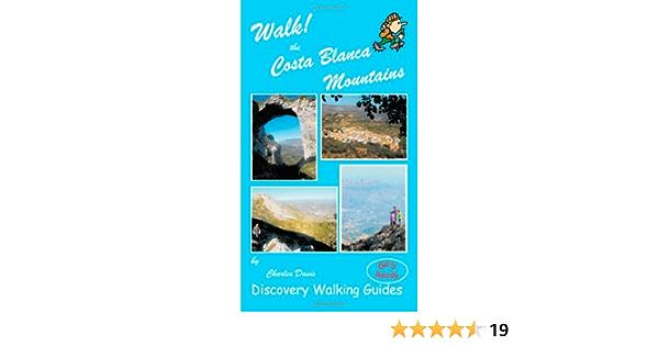 Walk! the Costa Blanca Mountains: Amazon.es: Davis, Charles ...