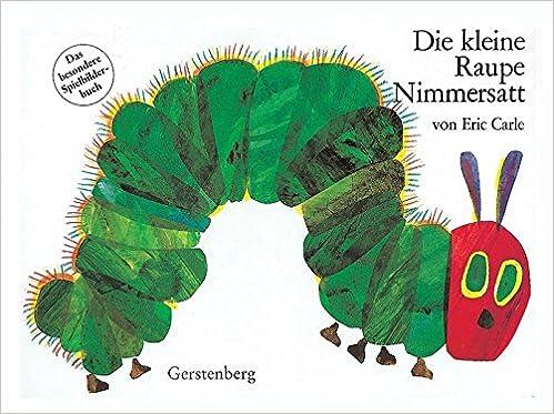 Die kleine Raupe Nimmersatt Pappbilderbuch Das besondere