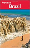 Frommer's Brazil, Alexandra de Vries and Shawn Blore, 1118086066
