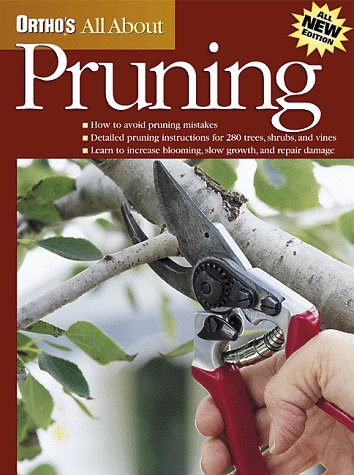 Ortho's All About Pruning (Ortho's All About Gardening) Paperback – Bargain Price, January 15, 1999 Judy Lowe 0897214293 Gardening / Horticulture Gardening / Shrubs