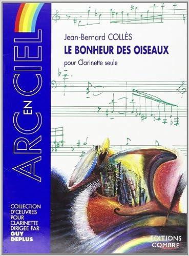 Lire Le Bonheur des oiseaux op. 2 pour Clarinette seule epub, pdf