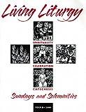 Living Liturgy, Thomas A. Greisen, Kathleen Harmon, Thomas L. Leclerc, 0814625673