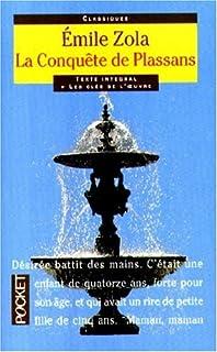 Rougon-Macquart : [4] : La conquête de Plassans, Zola, Émile