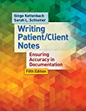 Writing Patient/Client Notes 5th Edition