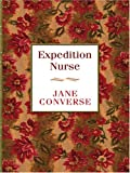 Expedition Nurse, Jane Converse, 0786277785