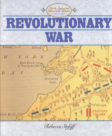 Revolutionary War (North American Historical Atlases) pdf