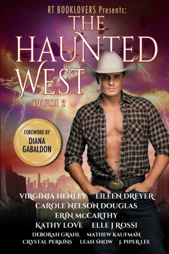 RT Booklovers: The Haunted West, Vol. 2 (Romantic Times: The Haunted West) (Volume 2)