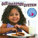 Our Digestion System, Susan Thames, 1600445101