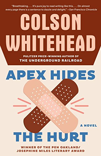 Book cover from Apex Hides the Hurt: A Novel by Colson Whitehead