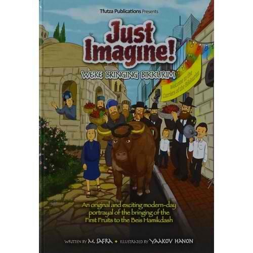Just Imagine! We're Bringing Bikkurim PDF