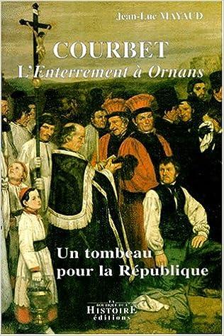En ligne Courbet, l'enterrement à Ornans epub pdf