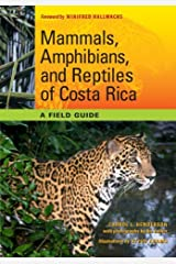 Mammals, Amphibians, and Reptiles of Costa Rica: A Field Guide (Corrie Herring Hooks) by Henderson Carrol L. (2010-12-01) Paperback Paperback