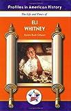 Eli Whitney, Karen Bush Gibson, 1584154349