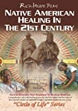 Native American Healing in the 21st Cent