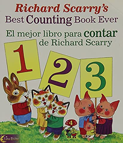 Richard Scarry's Best Counting Book Ever/ El mejor libro para contar de Richard Scarry (Richard Scarry's Best Books Ever!) (English, Multilingual and Spanish (Best Childrens Books In Spanish)