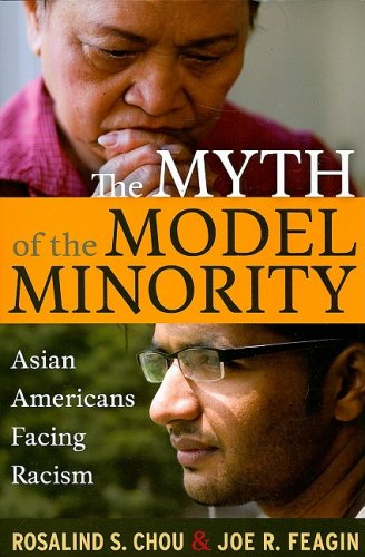 Myth of the Model Minority: Asian Americans Facing Racism, Second Edition (Asian Models compare prices)