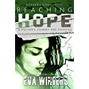 Reaching Hope: A Mother's Journey and Sacrifice ~ Border Crimes Series Prequel Pt 2 ~ Aftermath
