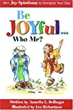 img - for Be Joyful... Who Me? book / textbook / text book