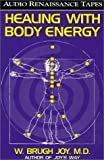 Healing With Body Energy (2 Audio Cassettes with Healing Guide)