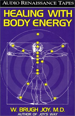 Healing With Body Energy (2 Audio Cassettes with Healing Guide) by Macmillan Audio