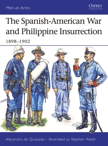 The Spanish-American War and Philippine Insurrection: 1898?1902 (Men-at-Arms)