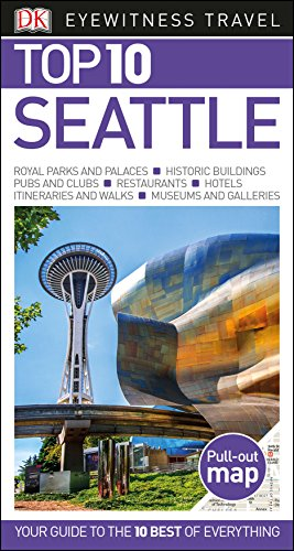 Top 10 Seattle (Eyewitness Top 10 Travel Guide) by DK Travel