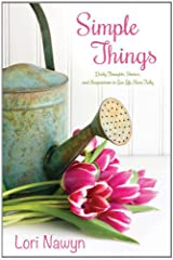 Simple Things: Daily Thoughts, Stories, and Inspiration to Live Life More Fully Paperback