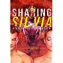 Sharing Silvia: An Erotonauts Story