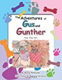 The Adventures of Gus and Gunther, Bonnie Belmudes, 1477253505