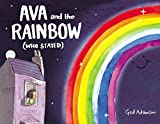 img - for Ava and the Rainbow (Who Stayed) book / textbook / text book