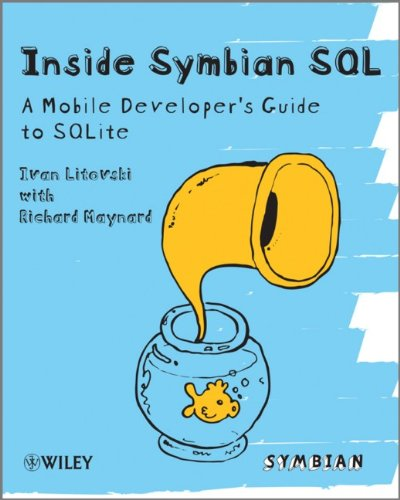 Inside Symbian SQL: A Mobile Developer's Guide to SQLite by Wiley