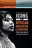 Icons of African American Literature, , 0313352038