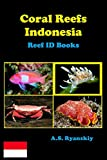 Coral Reefs Indonesia: Reef ID Books