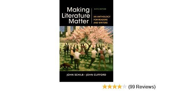 Amazon making literature matter an anthology for readers and amazon making literature matter an anthology for readers and writers 9781457674150 john schilb john clifford books fandeluxe Image collections