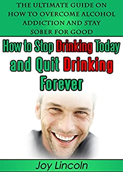 How To Quit Drinking Alcohol Forever