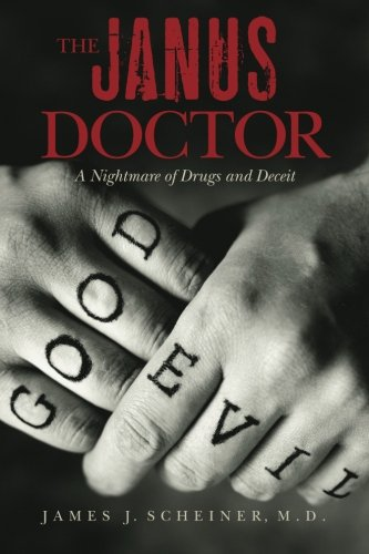 Download The Janus Doctor: A Nightmare of Drugs and Deceit ebook