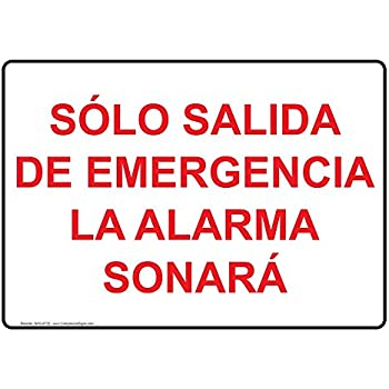 ComplianceSigns Aluminum Sólo Salida De Emergencia La Alarma Sonará Sign, 14 X 10 in. with Spanish Text, White