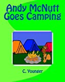 Andy Mcnutt Goes Camping, C. Younger, 1460970292